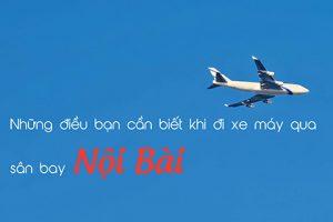 Giá gửi xe máy ở sân bay Nội Bài ngày và đêm